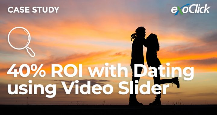 ExoClick Video Slider Dating case study
