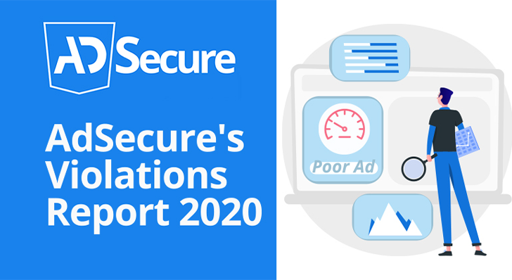 AdSecure releases 2020 Violations Report