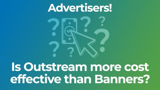 Advertiser Outstream CTRs