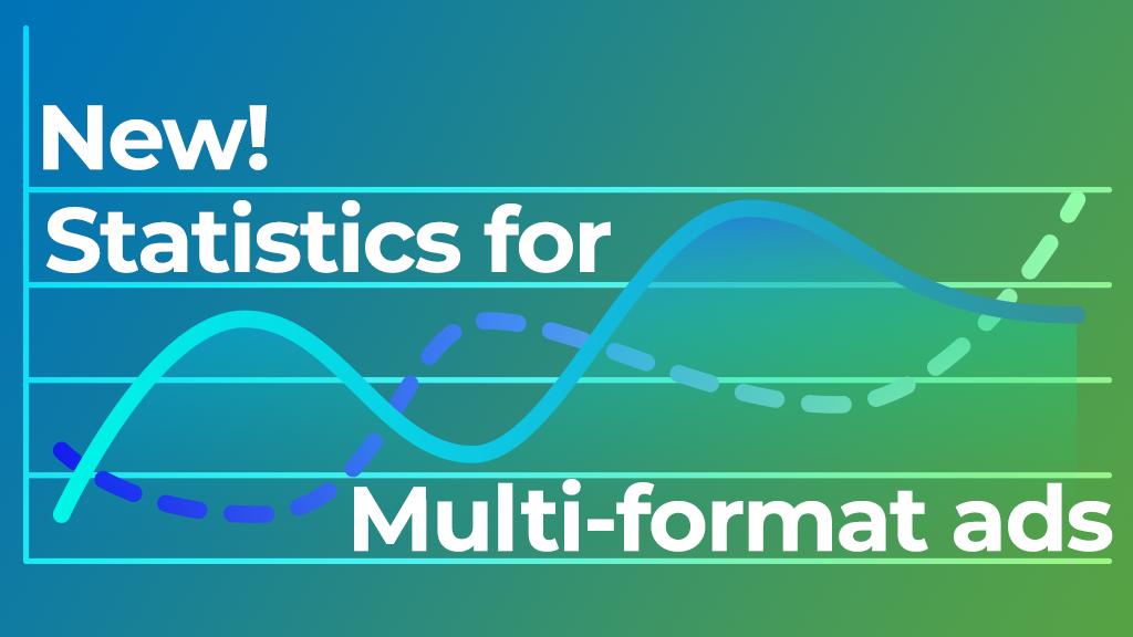 Multi-Format Ad statistics