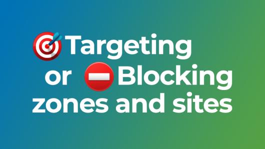 Targeting or blocking ad zones